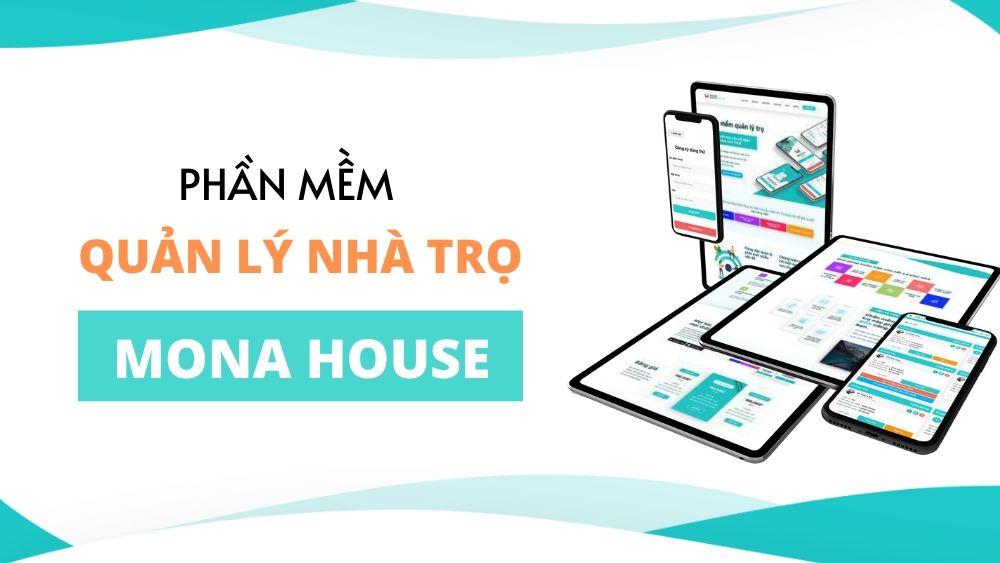 Quản lý nhà trọ hiệu quả với Mona House